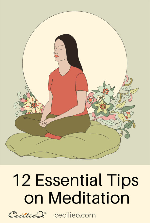 12 Essential Tips On Meditation